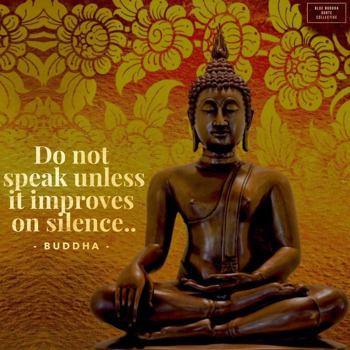 Do Not Speak Unless It Improves On Silence Thich Nhat Hanh